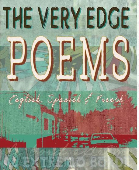 The Very Edge Poems