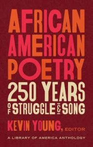 African American Poetry: 250 Years of Struggle + Song